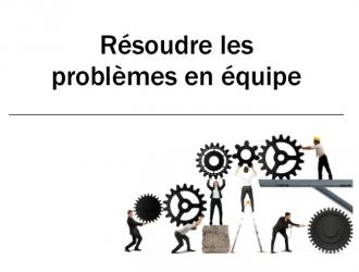 Atelier: Résoudre les problèmes en équipe
