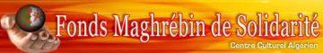 Bilan du Fonds Maghrébin de Solidarité (FMS)