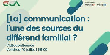 Atelier BINAM: la communication : l'une des sources du différend familial?