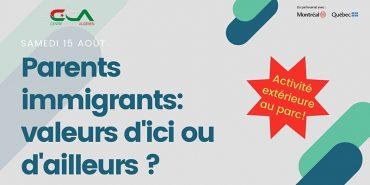 Atelier : Parents immigrants: valeurs d'ici ou d'ailleurs?